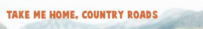 TakeMeHomeCountryRoads-Music2