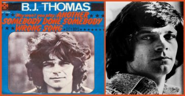 BJ Thomas, another somebody..
