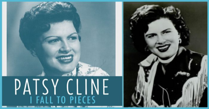 """Patsy Cline's legendary song, """"I Fall to Pieces""""."""