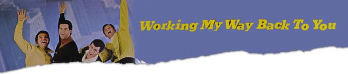 WorkingMyWayBackToYou-Music2
