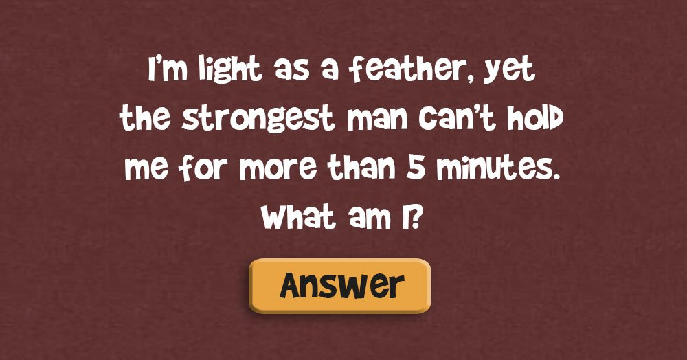 I'm as Light as a Feather…