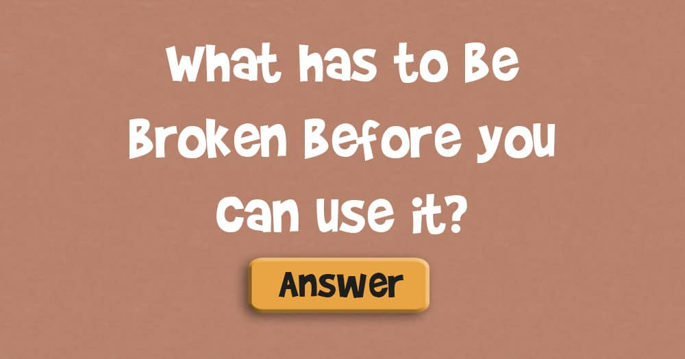 What Has to be Broken Before You Can Use It?