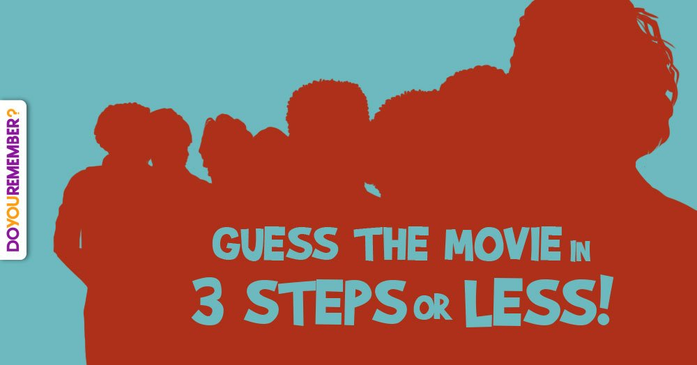 Guess the Movie in 3 Steps (3)