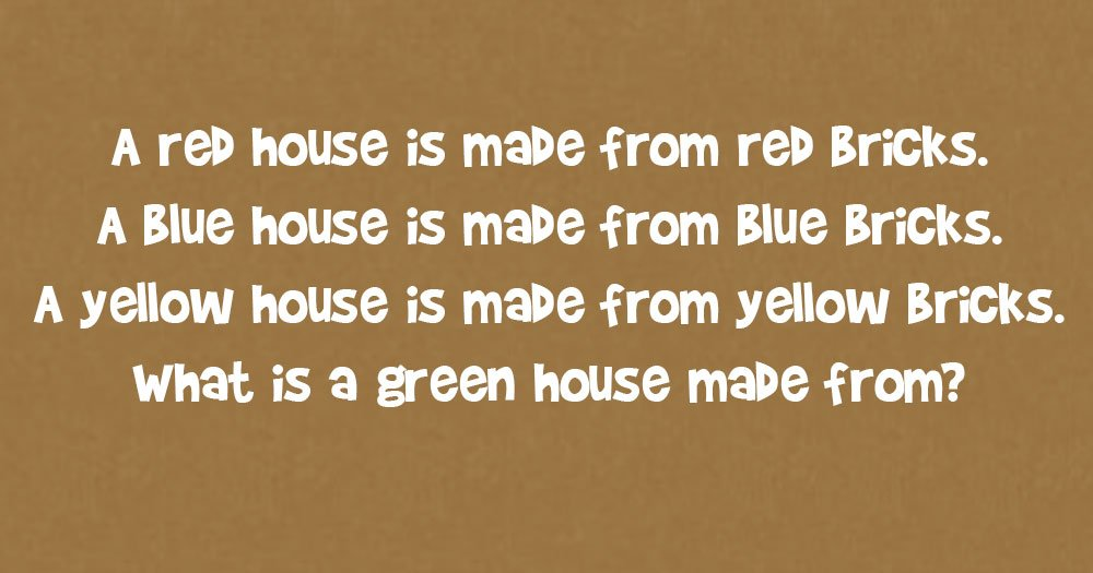 Green House- Riddle