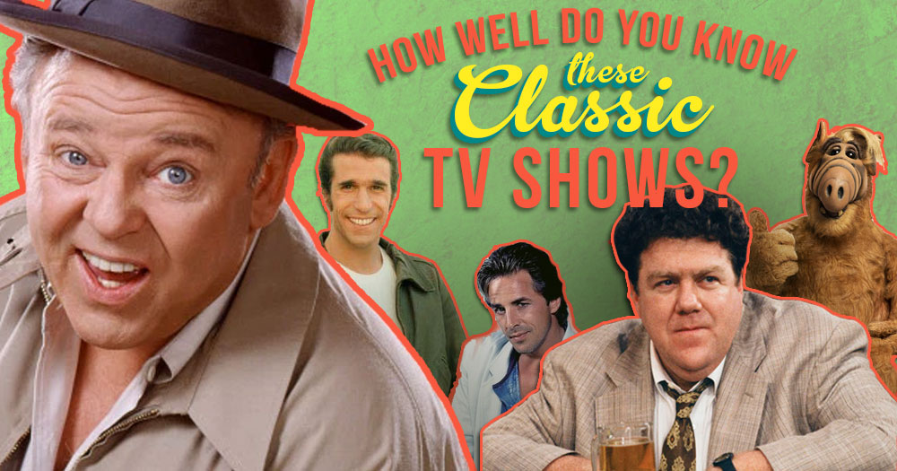 How Well Do You Know These Classic TV Shows? (Part1)