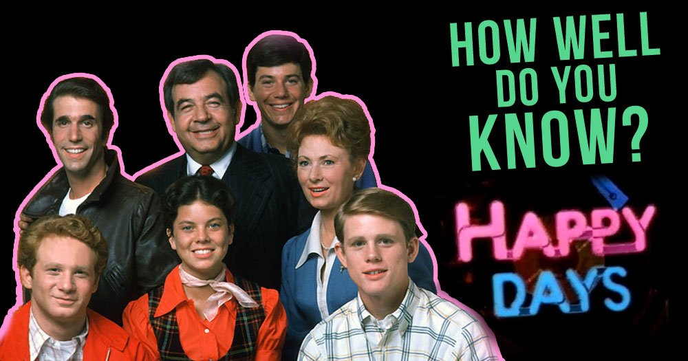 How Well Do You Know Happy Days?