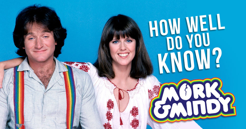 How Well Do You Know Mork & Mindy?