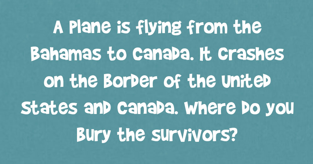 A Plane Is Flying From The Bahamas To Canada. It Crashes On The Border Of…