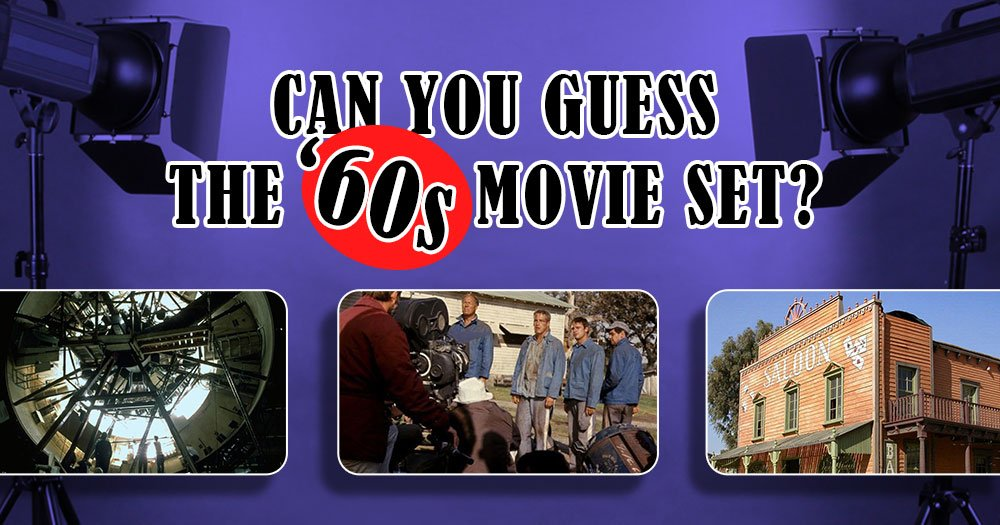 Can You Guess The 1960's Movie Set?