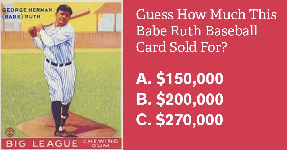 Guess How Much This Babe Ruth Baseball Card Sold For -5379