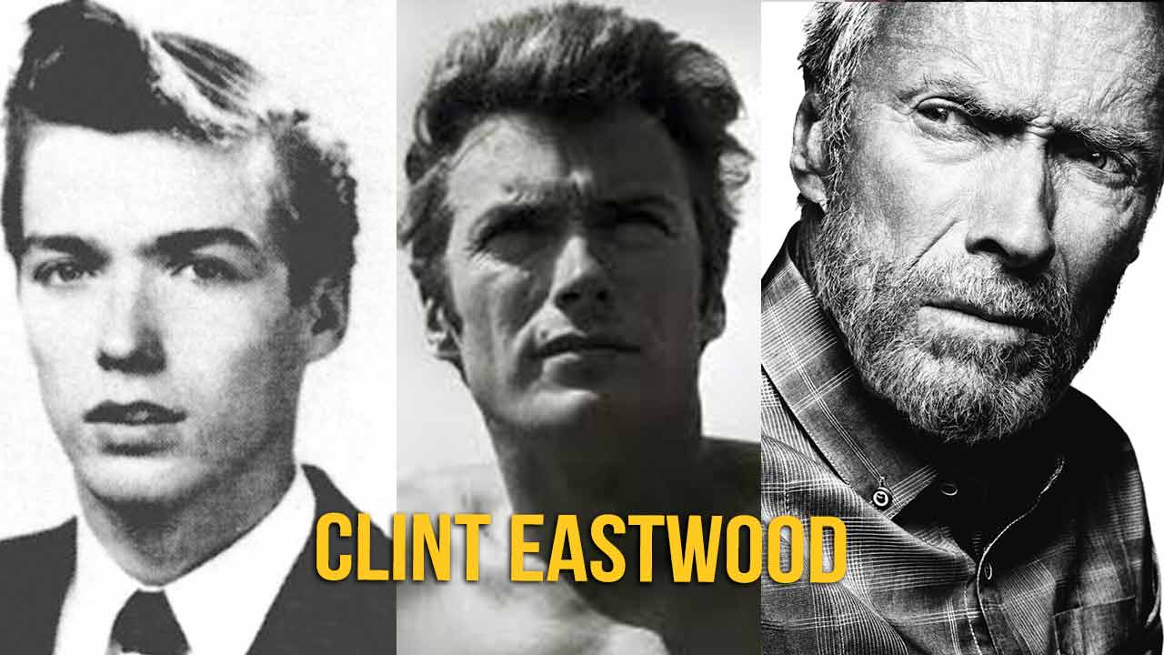 Clint Eastwood – Transformation Over the Years
