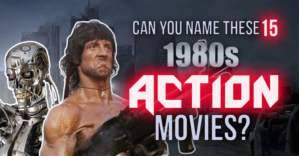Can You Name These 15 Action Movies from the '80s
