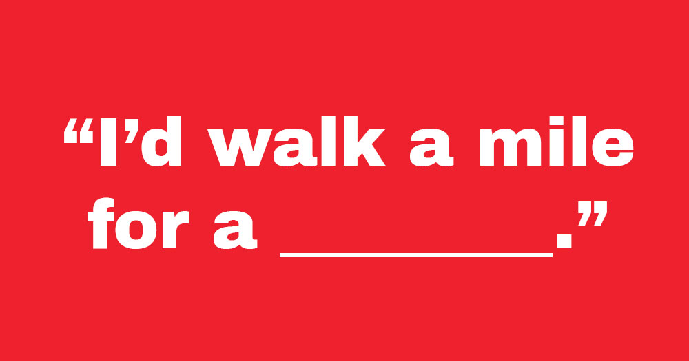Can You Guess the Classic Slogan?