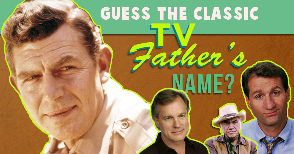 Guess This Classic TV Father's Name?