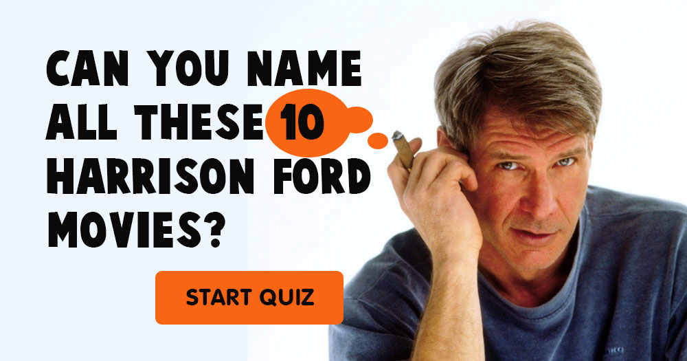 Can You Name These 10 Harrison Ford Movies?