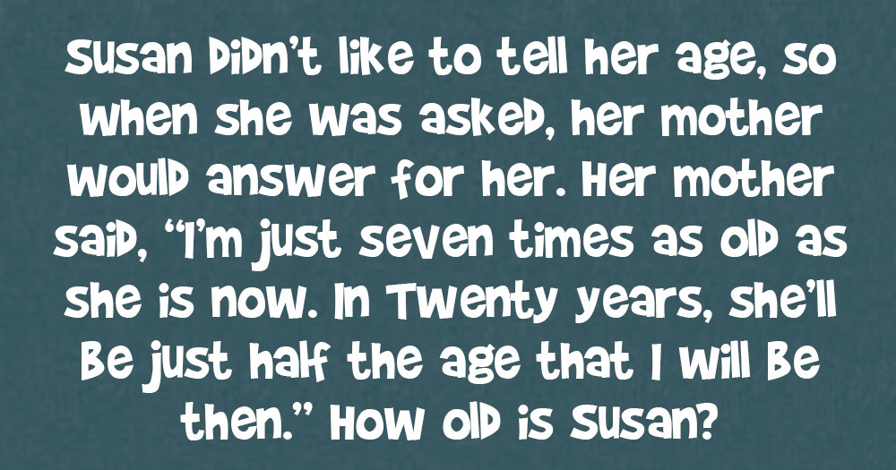 How Old is Susan?