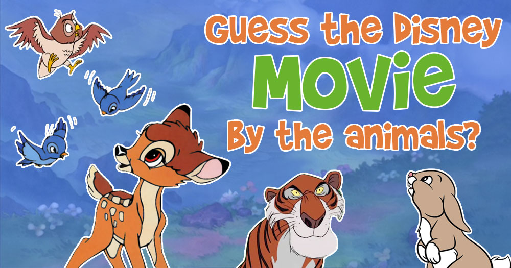 Guess The Walt Disney Movie By Animals