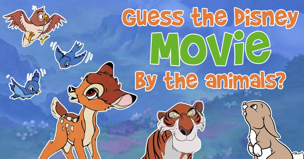 Guess the Walt Disney Movie by the Animals?