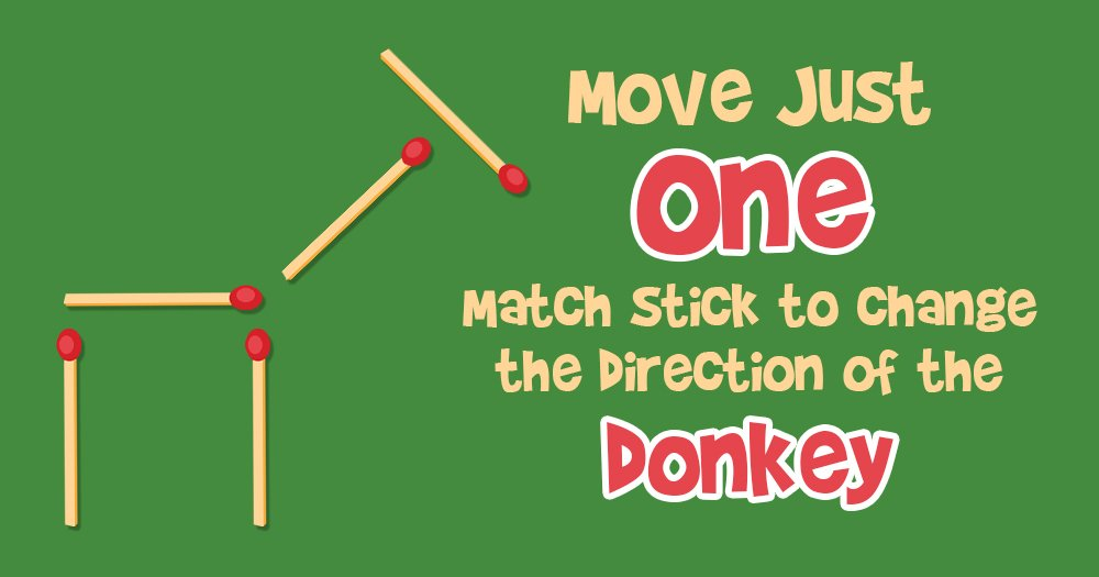 Move Just One Matchstick to Change the Direction of the Donkey