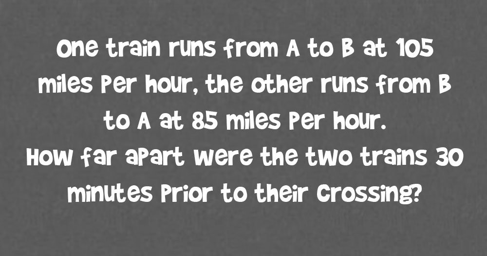 How Far Apart Were the Two Trains 30 Minutes Prior to Their Crossing?