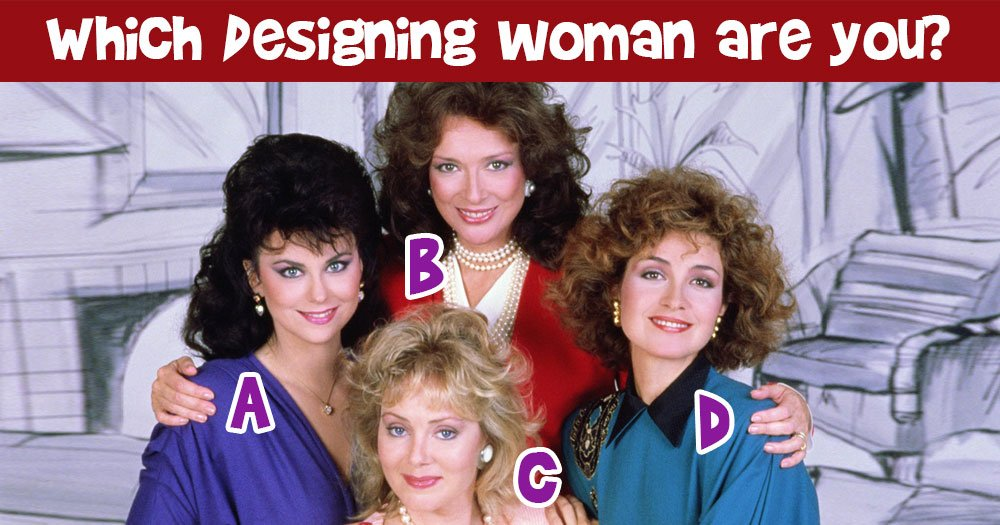 Which Designing Woman Are You?