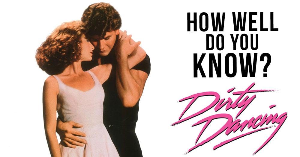 Dirty Dancing Movie Trivia