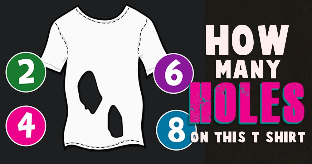How Many Holes are on this T-Shirt?