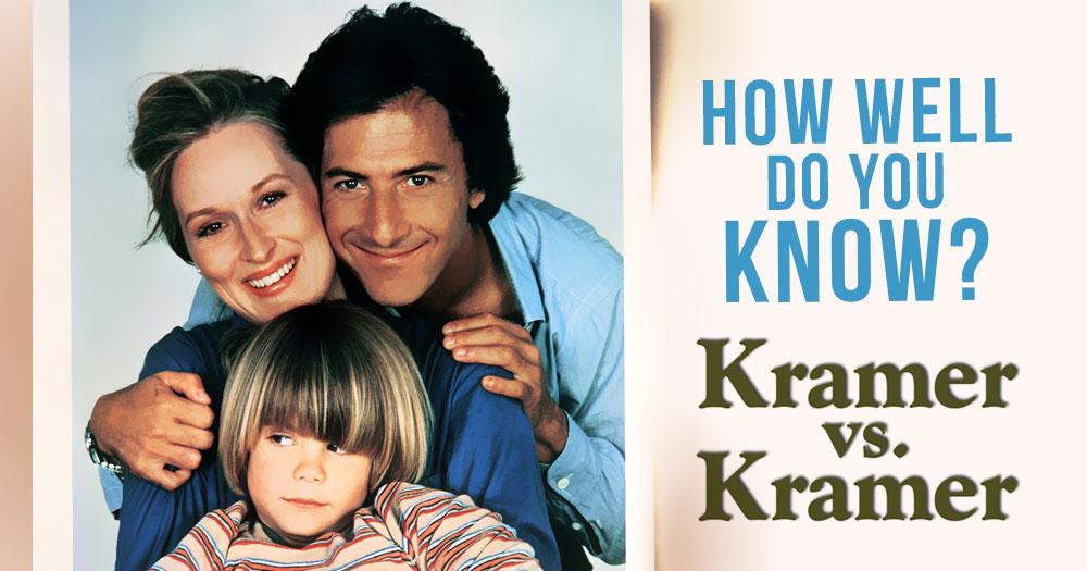 How Well Do You Know Kramer vs Kramer?