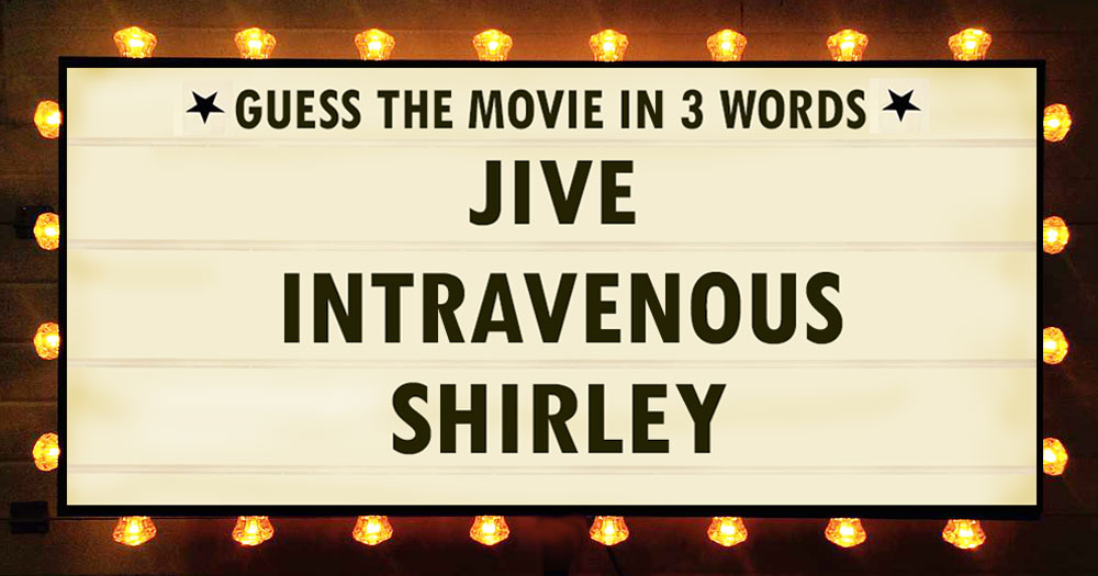 Can You Name The Movie From These 3 Words?
