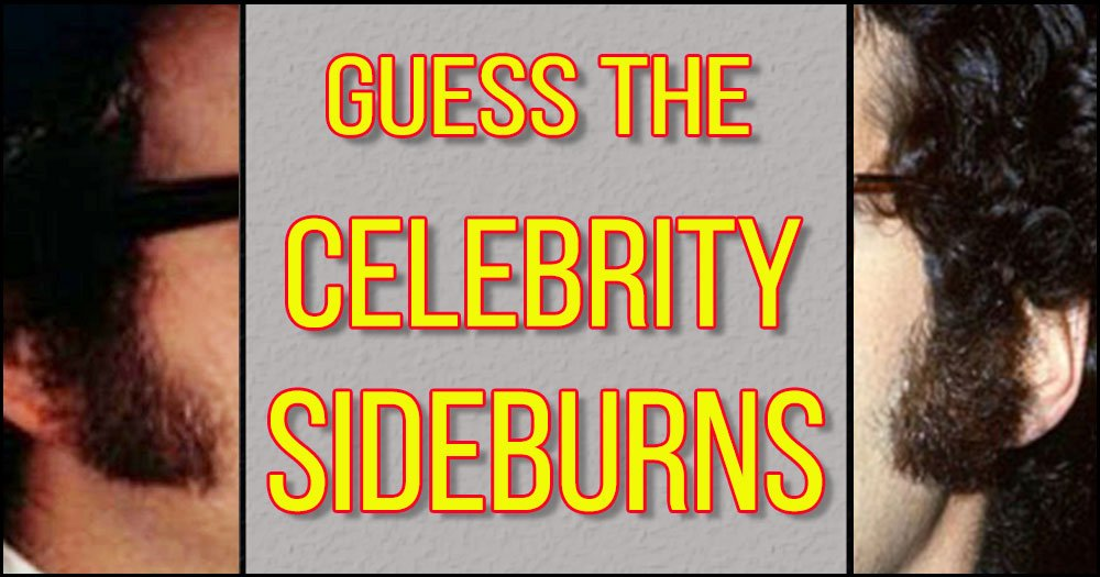 Match the Celebrity Sideburns