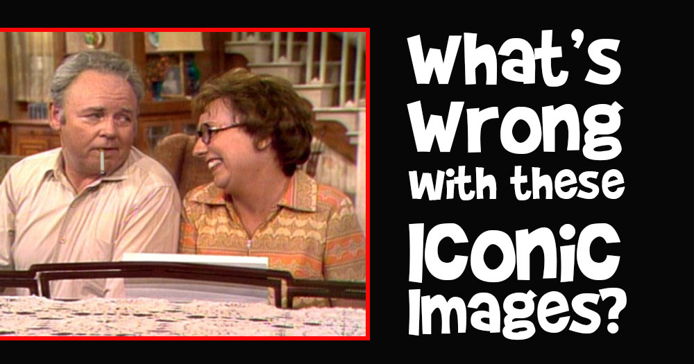 What's Wrong with these Iconic Images? #10