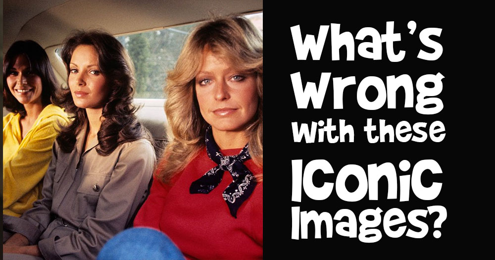 What's Wrong with these Iconic Images? #8
