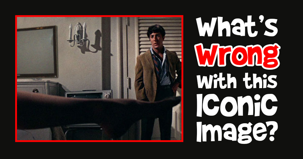 What's Wrong with this Iconic Movie Scene from The Graduate?