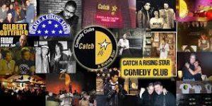Catch a Rising Star comedy club