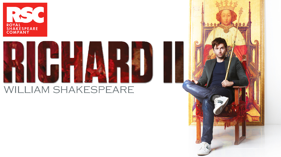 Richard II, RSC starring David Tennant