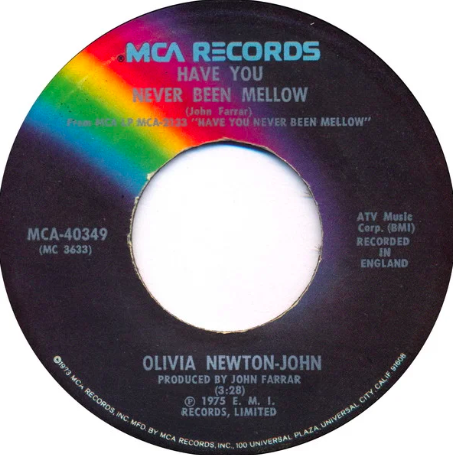 """Have You Never Been Mellow"" record"
