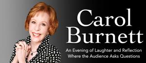 Carol Burnett will appear at Shea's in New York