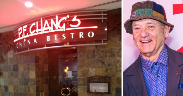 Bill Murray says he applied for a job at PF Changs