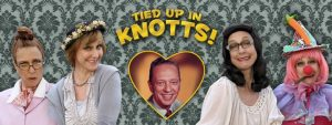 """Tied Up in Knotts"""