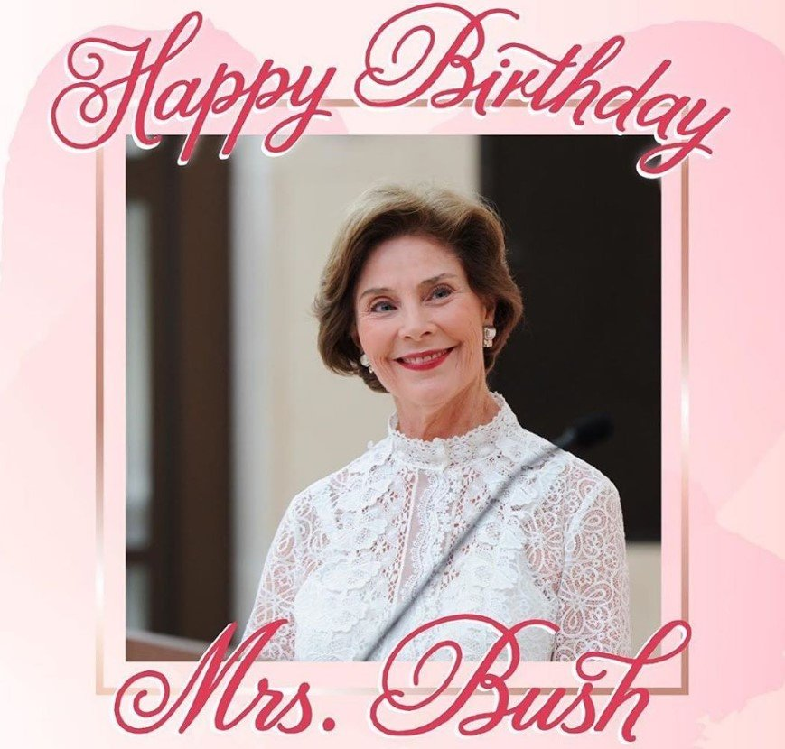 happy birthday laura bush
