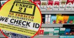 Age Limit For Purchasing Tobacco Products Increases To 21+