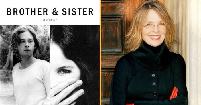 Diane Keaton opens up about her brothers mental illnesses in new memoir