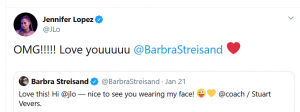 Jennifer Lopez replied to Barbra Streisand's tweet in an equally charming way