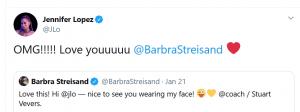 Jennifer Lopez replied to Barbra Streisand's tweet in an equally charming way