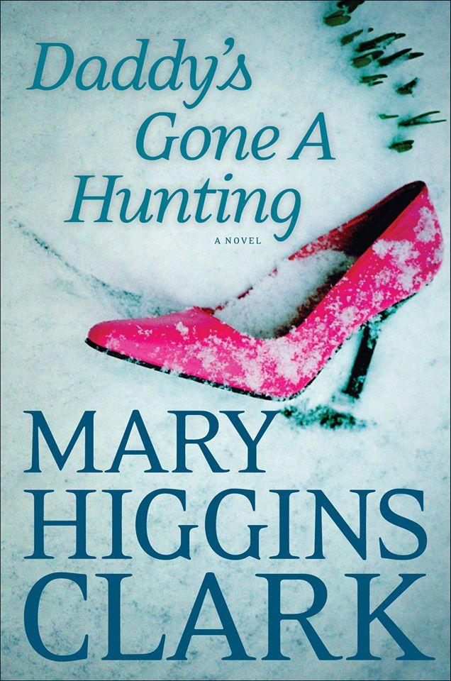 daddys gone a hunting mary higgins clark book