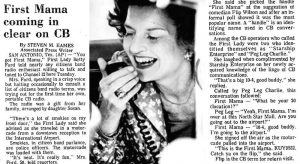 Even First Lady Betty Ford had a presence on the CB radio