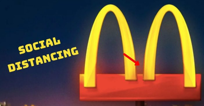 McDonald's Separates Its Golden Arches To Show Solidarity During This Tough Time