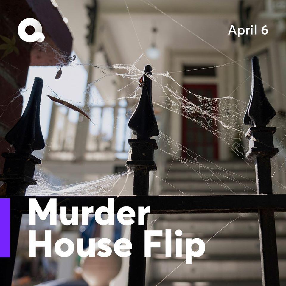 murder house flip quibi