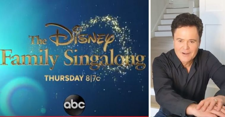 Donny Osmond and other celebrities will appear in Disney Family Singalong