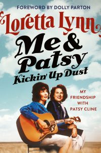 Loretta Lynn's new book outlines the important impact Patsy Cline had on her life and career